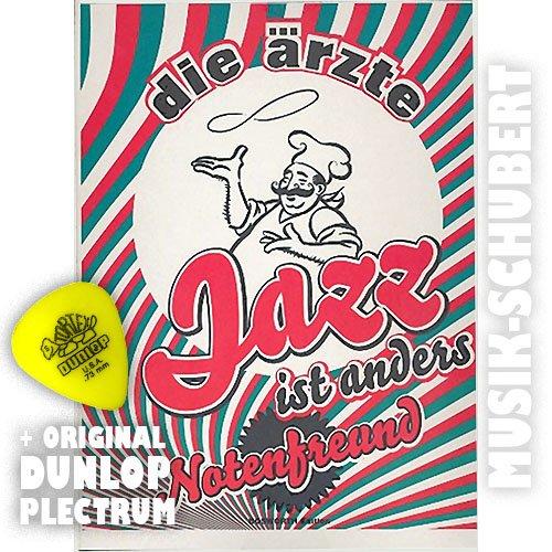 Die Ärzte - Jazz ist anders / Notenfreund pus original Dunlop Plektrum von Musik-Schubert -- Alle Songs der CD für Gesang und Gitarre -- kommt auch in der Pizzapackung!!! - Noten/Scheetmusic
