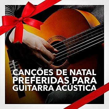 Canções de Natal Preferidas para Guitarra Acústica