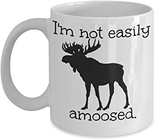 Funny moose mug - I'm not easily amoosed ceramic 11 oz coffee cup - best gift for moose lovers