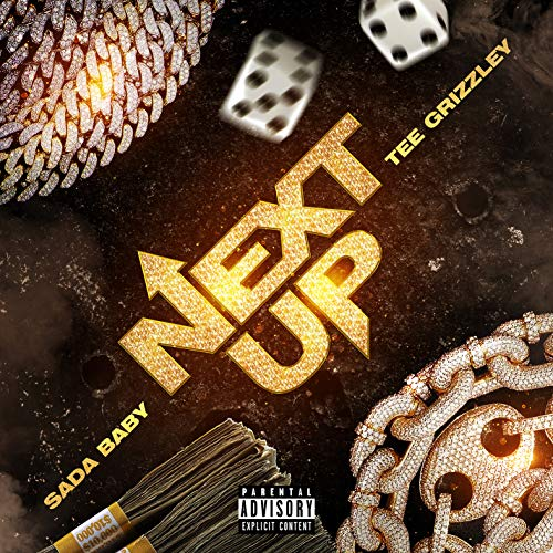 Next Up (feat. Tee Grizzley) [Explicit]