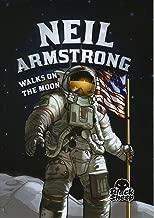 Neil Armstrong Walks on the Moon (Black Sheep: Extraordinary Explorers)