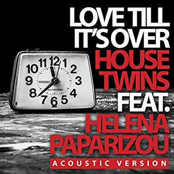 Love Till It's Over (Acoustic Version)