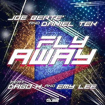 Fly Away (feat. Dago Hernandez, Emy Lee)