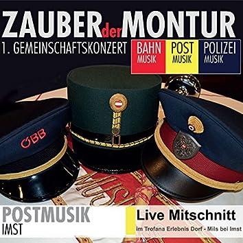 Zauber der Montur - Postmusik Imst (Live)