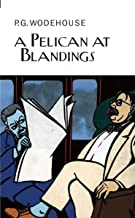 A pelican blandings (في Right- والمصنعة من wodehouse)