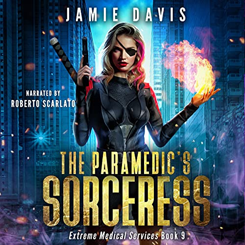 The Paramedic's Sorceress Audiobook By Jamie Davis cover art