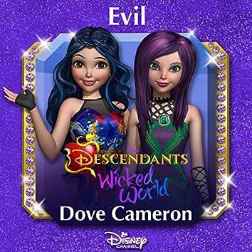 "Evil (From ""Descendants: Wicked World"")"
