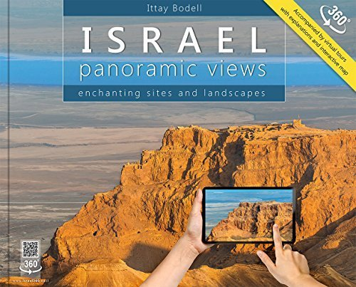 Israel: Panoramic Views; Enchanting Sites and Landscapes (Large Format) by Ittay Bodell (2014) Hardcover