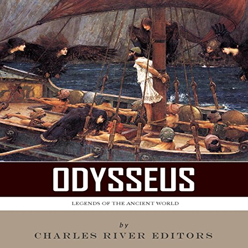 Legends of the Ancient World: Odysseus audiobook cover art