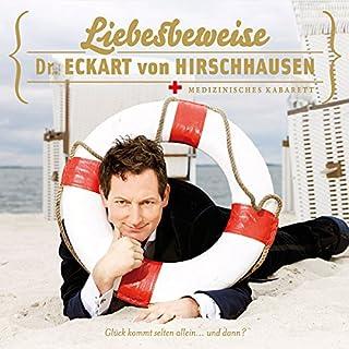 Liebesbeweise     Medizinisches Kabarett              Autor:                                                                                                                                 Eckart von Hirschhausen                               Sprecher:                                                                                                                                 Eckart von Hirschhausen                      Spieldauer: 1 Std. und 18 Min.     236 Bewertungen     Gesamt 4,6