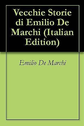 Vecchie Storie di Emilio De Marchi