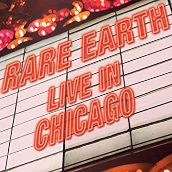 Rare Earth (Live in Chicago)