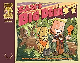 Sam's Big Deer (Hunting Adventures With Sam West)