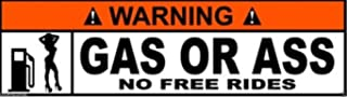 MFX Design Warning Gas Or Ass No Free Rides Sticker Decal Laptop Sticker Decal Toolbox Sticker Decal Helmet Sticker Decal Vinyl - Made in USA 4 in. x 1.5 in.