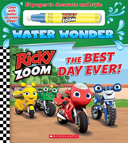 The Best Day Ever! (a Ricky Zoom Water Wonder Storybook)