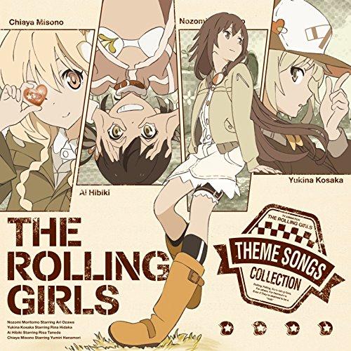 TVアニメ「ローリング☆ガールズ」主題歌集 「人にやさしく」THE ROLLING GIRLS