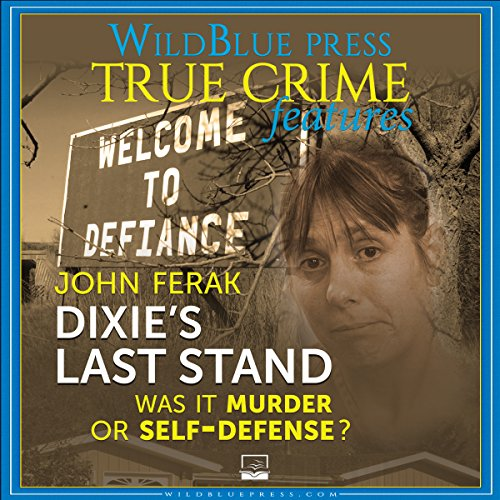 Dixie's Last Stand Audiobook By John Ferak cover art