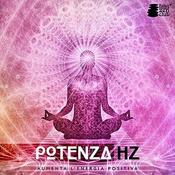 Potenza Hz: Aumenta l'energia positiva - Terapia curativa per lo stress, Il sonno dell'armonia, Equilibrio interiore, Meditazione