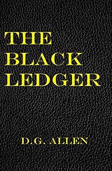 The Black Ledger by [D.G. Allen]