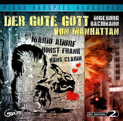 Der gute Gott von Manhattan / Preisgekröntes Hörspiel von Ingeborg Bachmann mit Mario Adorf, Horst Frank und Hans Clarin (Pidax Hörspiel-Klassiker)