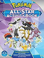 Pokémon All-Star Activity Book: Meet the Pokémon All-Stars―with Activities Featuring your Favorite Mythical and Legendary Pokémon!