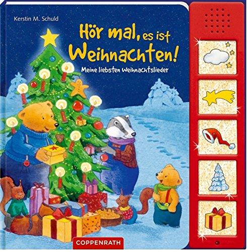 Hör mal, es ist Weihnachten!: Meine liebsten Weihnachtslieder