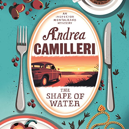 The Shape of Water     Inspector Montalbano, Book 1              By:                                                                                                                                 Andrea Camilleri                               Narrated by:                                                                                                                                 Mark Meadows                      Length: 4 hrs and 53 mins     58 ratings     Overall 4.2