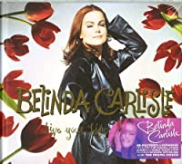 Live Your Life Be Free by BELINDA CARLISLE (2013-09-03)