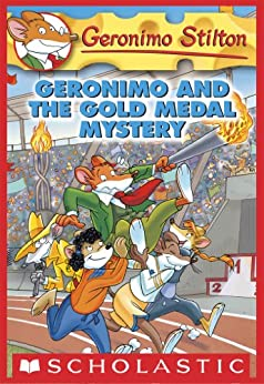 Geronimo Stilton #33: Geronimo and the Gold Medal Mystery by [Geronimo Stilton]