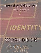 Identity Crisis 101: The Lotus