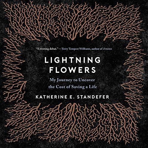 Lightning Flowers Audiobook By Katherine E. Standefer cover art