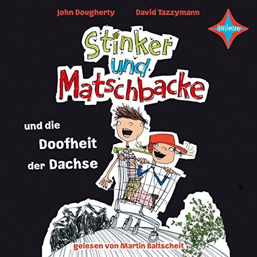 『Stinker und Matschbacke und die Doofheit der Dachse』のカバーアート