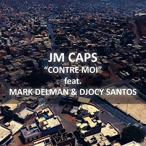 Jm caps feat. Mark Delman & Djocy Santos