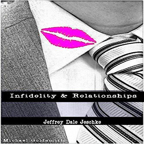 Infidelity & Relationships Titelbild