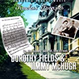 Timeless Favorites: On the Sunny Side of the Street with Dorothy Fields and Jimmy McHugh