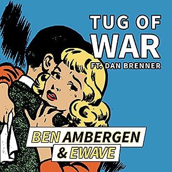 Tug of War (feat. Dan Brenner)