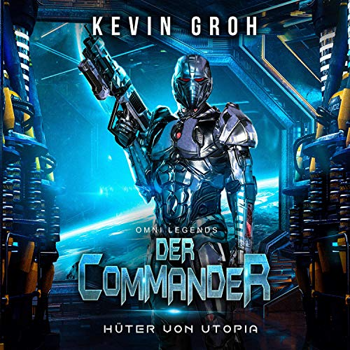 Hüter von Utopia: Omni Legends - Der Commander
