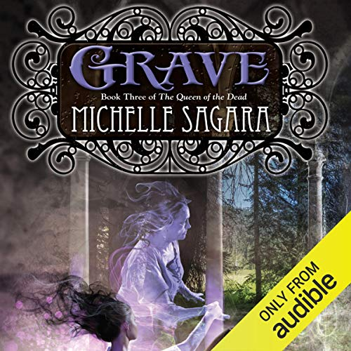 Grave: Queen of the Dead, Book 3