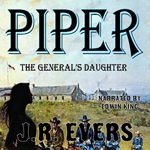 Piper: The General's Daughter audiobook cover art