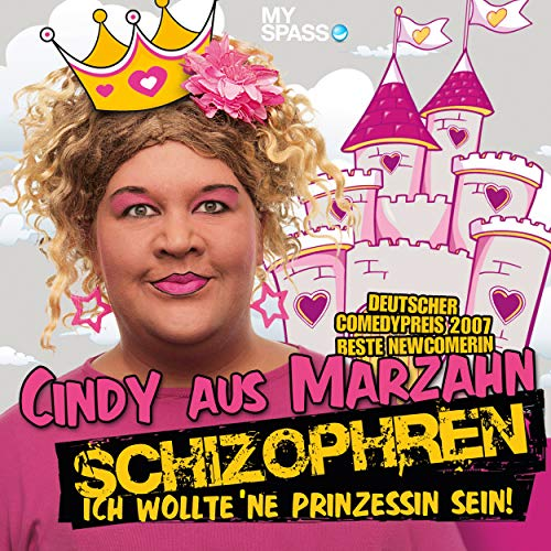Cindy aus Marzahn Live - Schizophren