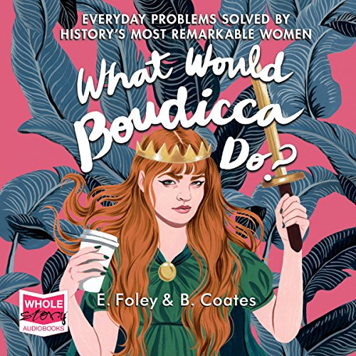 What Would Boudicca Do? cover art