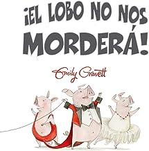 ¡El lobo no nos morderá! (PICARONA) (Spanish Edition)
