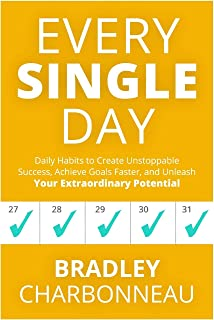 Every Single Day: A simple prescription for transformation