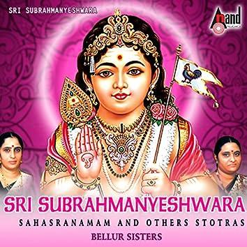 Sri Subrahmanyeshwara Sahasranamam and Other Stotras