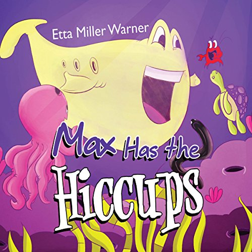 Max Has the Hiccups audiobook cover art