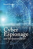 Cyber Espionage and International Law