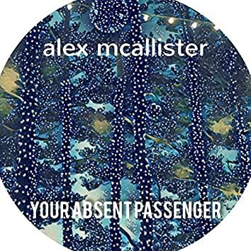 Your Absent Passenger