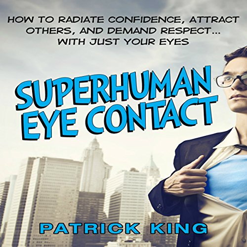 Superhuman Eye Contact audiobook cover art