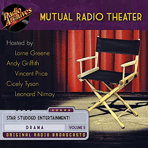 Mutual Radio Theater, Volume 5                   De :                                                                                                                                 Mutual Broadcasting System                               Lu par :                                                                                                                                 Andy Griffith,                                                                                        Lorne Green,                                                                                        Vincent Price,                   and others                 Durée : 15 h et 31 min     Pas de notations     Global 0,0