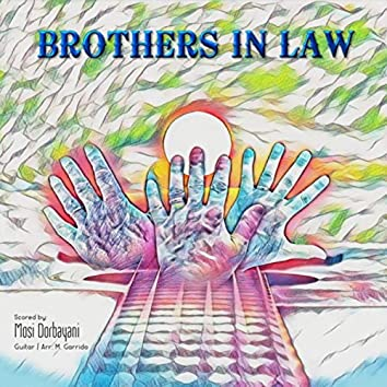 Brothers in Law (feat. M. Garrido)